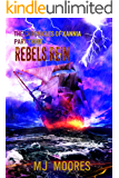 Rebels Rein (The Chronicles of Xannia Book 3)
