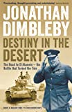 Destiny in the Desert: The road to El Alamein - the Battle that Turned the Tide