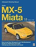 Mazda MX-5 Miata 1.8 1993 to 1999: Enthuasiast Workshop Manual (Enthusiast's Workshop Manual Series)