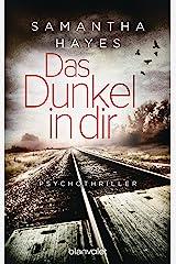 Das Dunkel in dir: Psychothriller (German Edition) Kindle Edition