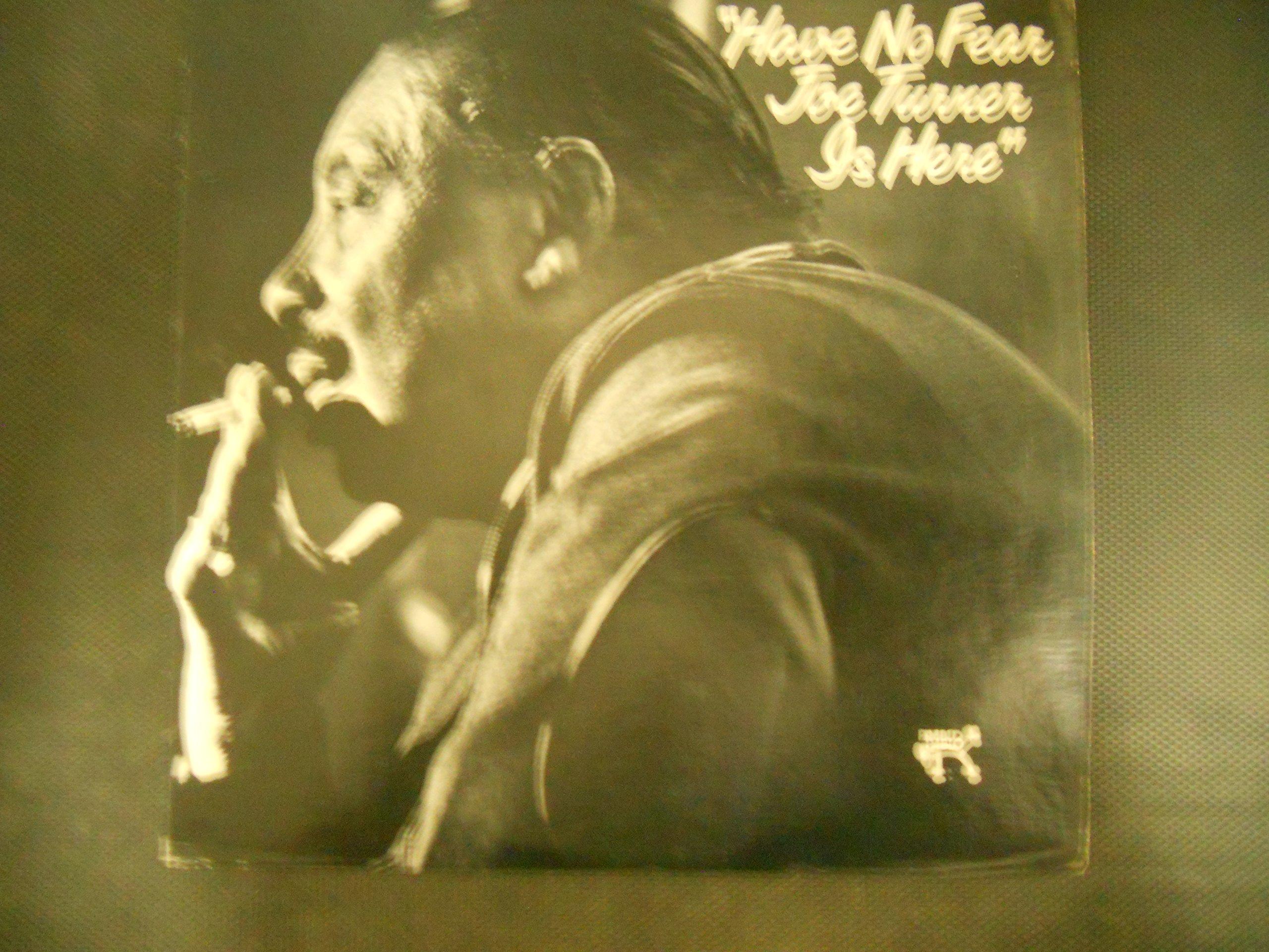 Have No Fear Joe Turner Is Here [Vinyl]