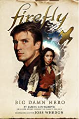 Firefly - Big Damn Hero Kindle Edition