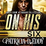 On His Six: Away From Keyboard Series, Book 3