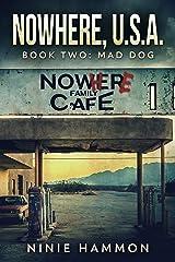 Mad Dog (Nowhere, USA Book 2) (English Edition) eBook Kindle