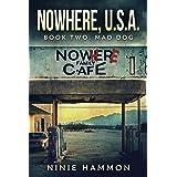 Mad Dog (Nowhere, USA Book 2)