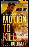 Motion To Kill (Lou Mason Thrillers Book 1) (English Edition)