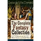 George MacDonald: The Complete Fantasy Collection - 8 Novels & 30+ Short Stories and Fairy Tales (Illustrated): The Princess