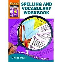 Excel Advanced Skills Workbook: Spelling and Vocabulary Workbook Year 6