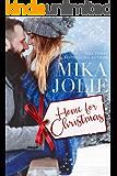 Home for Christmas: A Heartwarming, Feel Good Christmas Romance