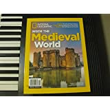 National Geographic - Inside The MEDIEVAL WORLD - Special Publication. 2014.