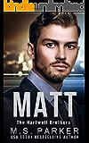 MATT (The Hartwell Brothers Book 2)