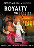 Royalty and Ruin (Condensed Conflict of the Ages Series Book 2)