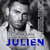 Confessions: Julien: Confessions Series, Book 2