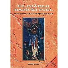 El Diablo Bajo Mi Piel / Devil Inside Me (Spanish Edition) Jan 1, 2000