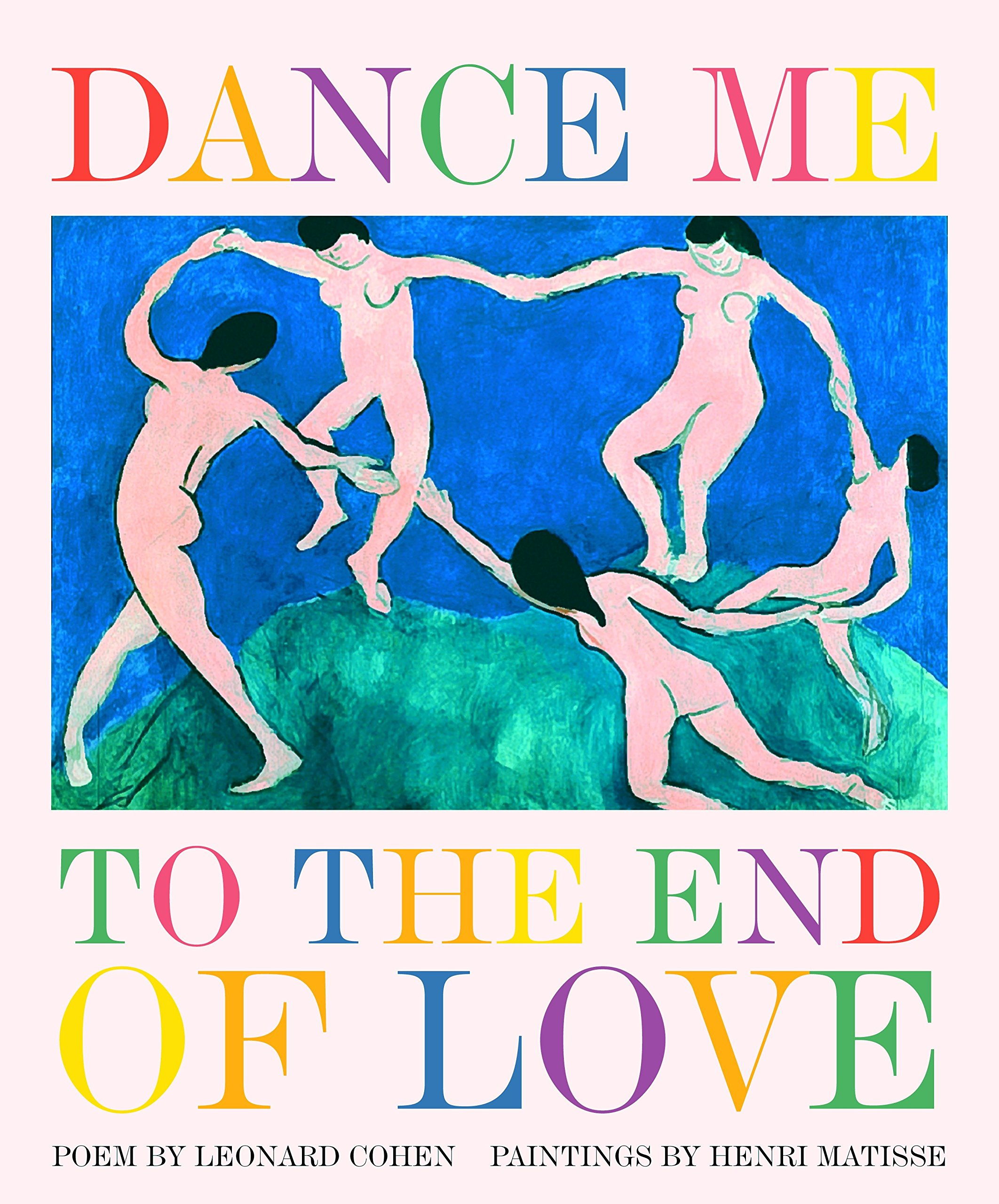 Dance Me To The End Of Love  Art And Poetry