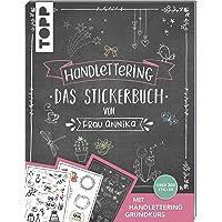 Handlettering. Das Stickerbuch von Frau Annika: Über 300 Sticker. Mit Handlettering Grundkurs.
