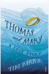 Thomas and Mary: A Love Story Kindle Edition