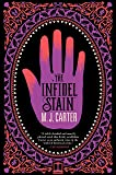 The Infidel Stain (Blake and Avery Novel)