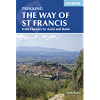 The Way of St Francis: Via di Francesco: From Florence to Assisi and Rome (Cicerone Guides)