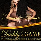 Daddy's Game: Daddy's Girl, Book 2
