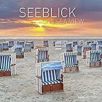 Seeblick 2021 - Broschürenkalender 30x30 cm (30x60 geöffnet) - Sea View - Bild-Kalender - Strand & Meer - Wandplaner…