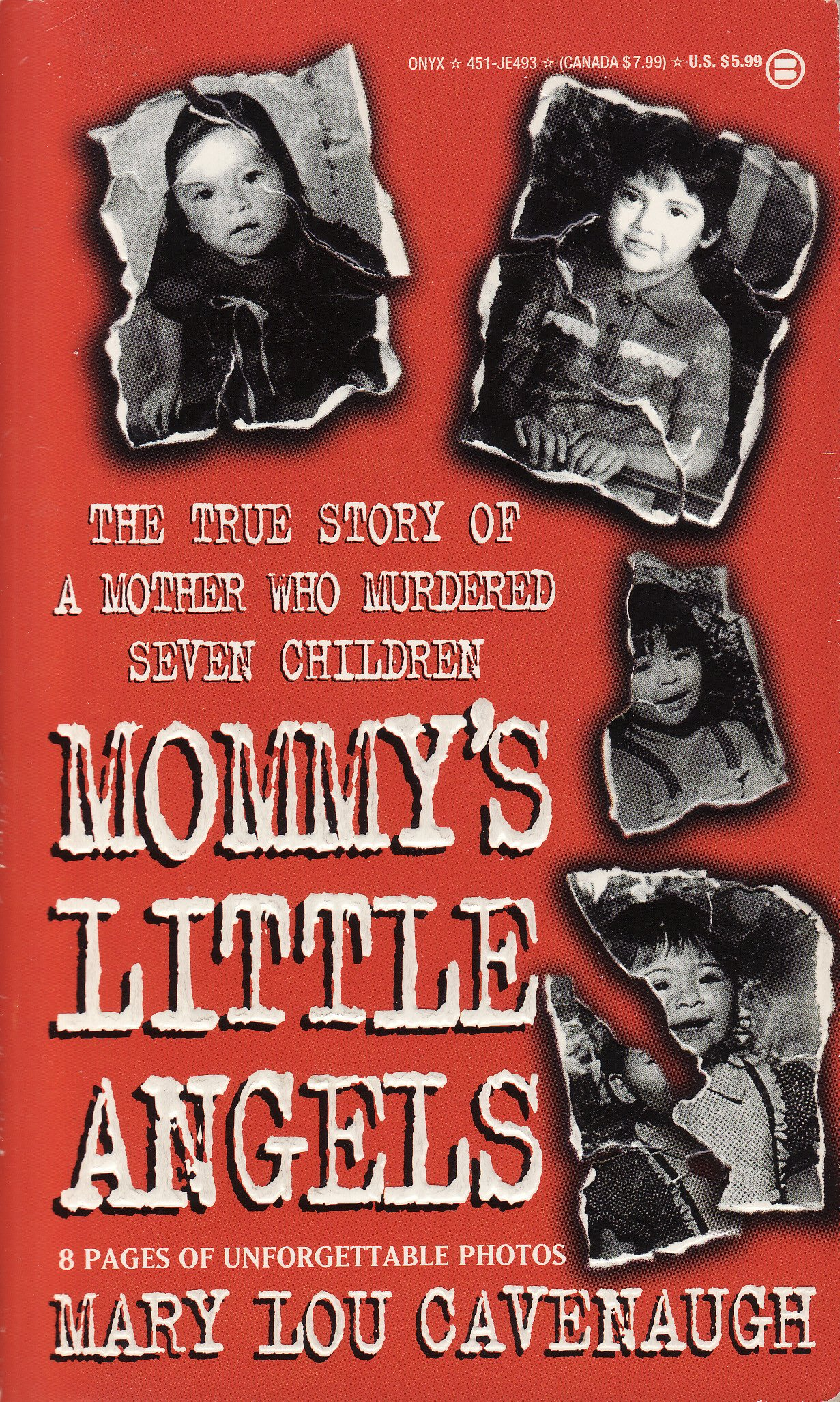 mommy u0027s little angels the true story of a mother who murdered