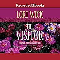 The Visitor: The English Garden Series, Book 3