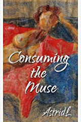 Consuming the Muse Kindle Edition