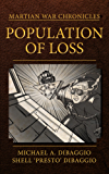 Population of Loss: Four Tales of the Martian War (Martian War Chronicles Book 1)