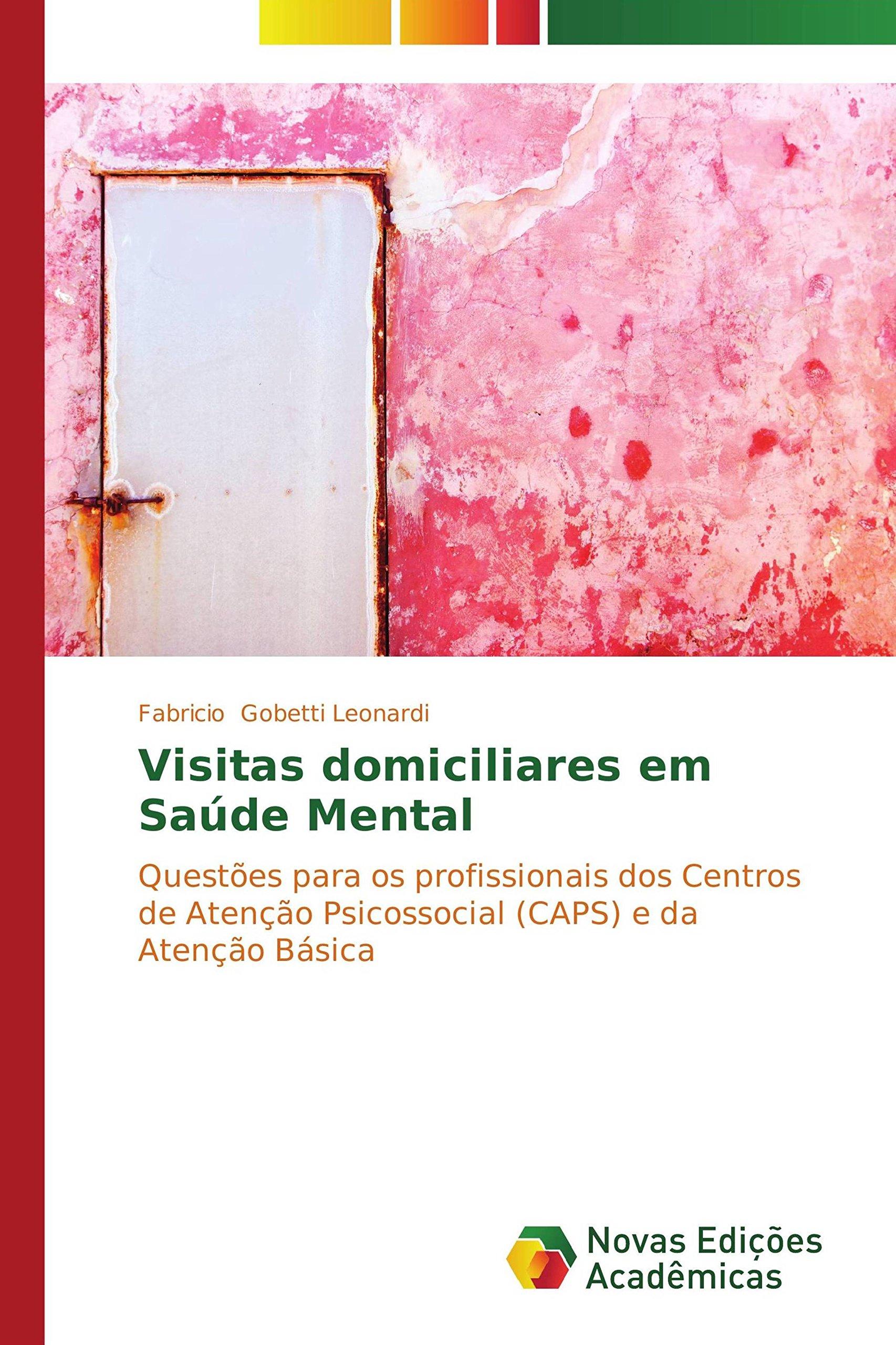 Read Online Visitas domiciliares em Saúde Mental (Portuguese Edition) pdf
