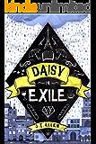 Daisy in Exile (Daisy Tannenbaum Book 2) (English Edition)