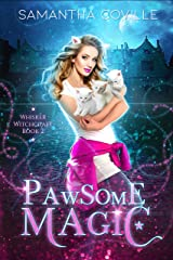 Pawsome Magic (Whisker Witchcraft Book 2) Kindle Edition
