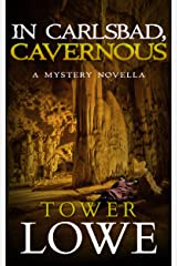 In Carlsbad, Cavernous: A Mystery Novella (Cinnamon/Burro New Mexico Mysteries Book 5) Kindle Edition