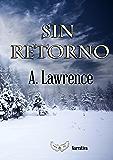 Sin retorno (Spanish Edition)