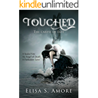 Touched - The Caress of Fate: A Dark Supernatural Romance (The Touched Saga Book 1)