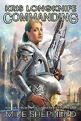 Kris Longknife: Commanding Kindle Edition