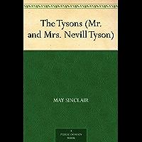 The Tysons (Mr. and Mrs. Nevill Tyson)