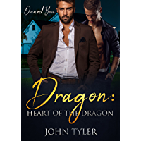 Dragon: Heart Of The Dragon - Owned You (English Edition)