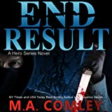 End Result: A Hero Series, Book 2