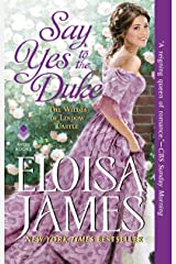 Say Yes to the Duke: The Wildes of Lindow Castle Mass Market Paperback