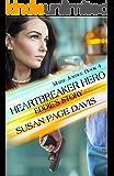 Heartbreaker Hero: Eddie's Story (Maine Justice Book 4)