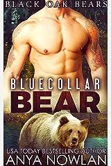 Bluecollar Bear (Black Oak Bears Book 1) Kindle Edition