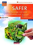 SAFER (Sociétés d'aménagement foncier et d'établissement rural)