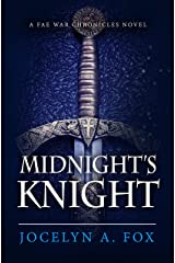 Midnight's Knight: A Fae War Chronicles Novel (The Fae War Chronicles Book 0)
