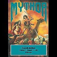 Mythor-Paket 1: Mythor-Heftromane 1 bis 49 (Mythor Paket Sammelband) (German Edition) book cover