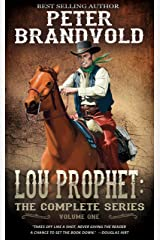 Lou Prophet: The Complete Western Series, Volume 1 Kindle Edition