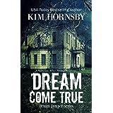 Dream Come True: A Supernatural Mystery (Dream Jumper Series)