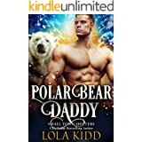 Polar Bear Daddy (Small Town Shifters Book 4)
