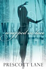 Wrapped in Lace Kindle Edition