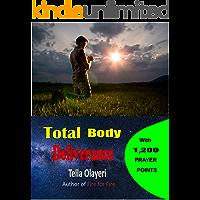 Total Body Deliverance: Prayer Points for Divine Healing
